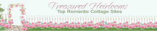 Treasured Heirlooms Romantic Cottage Sites